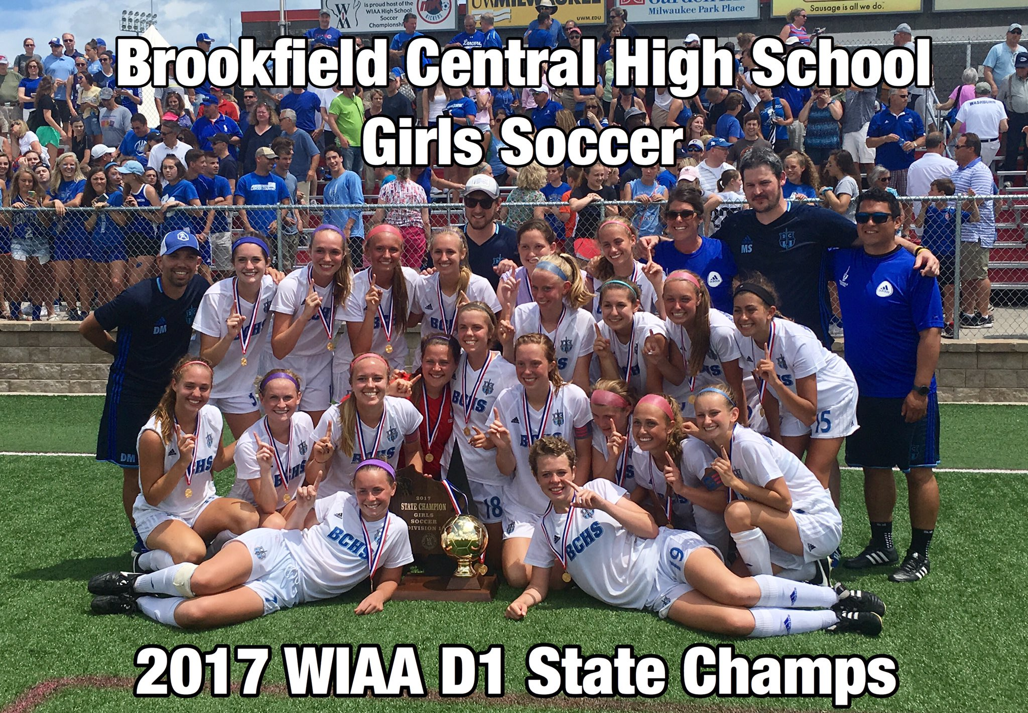 Congratulations To Bc Girls Soccer! 2017 Wiaa State Champs!